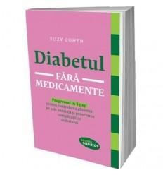 Diabetul fără medicamente