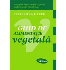 Ghid de alimentaţie vegetală