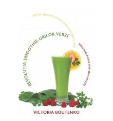 Revoluţia smoothie-urilor verzi