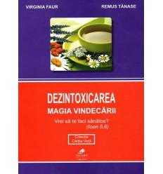 Dezintoxicarea. Magia vindecării, Virginia Faur și Remus Tănase